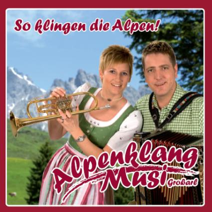 "Alpenklang Musi - CD ""So klingen die Alpen Vol. 1"""