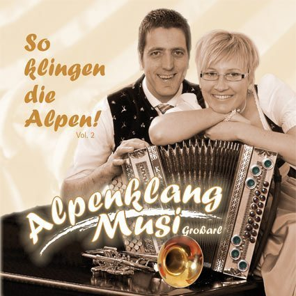 "Alpenklang Musi - CD ""So klingen die Alpen Vol. 2"""